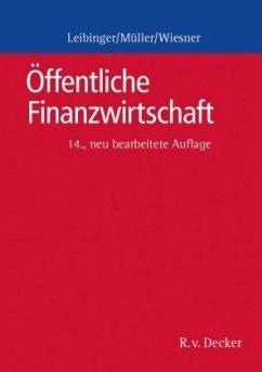Öffentliche Finanzwirtschaft - Müller, Reinhard; Leibinger, Bodo; Wiesner, Herbert