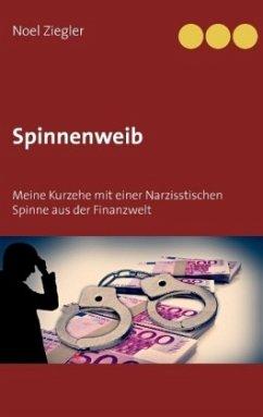 Spinnenweib - Ziegler, Noel