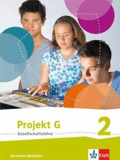 Projekt G Gesellschaftslehre. Schülerbuch 7/8. Ausgabe Nordrhein-Westfalen ab 2017