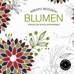 Kreativ meditativ Blumen (Mängelexemplar)