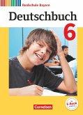 Deutschbuch 6. Jahrgangsstufe - Realschule Bayern - Schülerbuch
