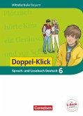 Doppel-Klick 6. Jahrgangsstufe - Mittelschule Bayern - Schülerbuch