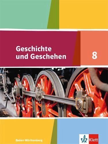 Geschichte und Geschehen Ausgabe für Baden-Württemberg ab 2016 Schülerban ...