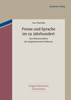 Presse und Sprache im 19. Jahrhundert (eBook, PDF) - Theobald, Tina