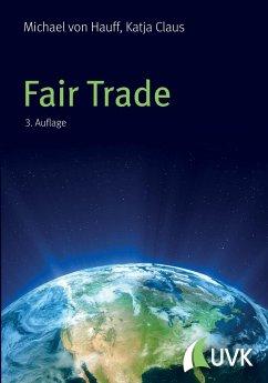 Fair Trade - von Hauff, Michael;Hauff, Michael von;Claus, Katja