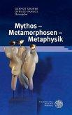 Mythos - Metamorphosen - Metaphysik (eBook, PDF)