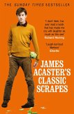 James Acaster's Classic Scrapes - The Hilarious Sunday Times Bestseller (eBook, ePUB)