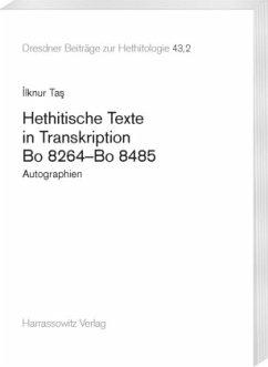 Hethitische Texte in Transkription Bo 8264-Bo 8485 - Tas, Ilknur