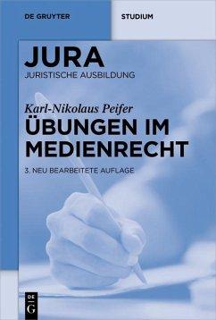Übungen im Medienrecht (eBook, PDF) - Peifer, Karl-Nikolaus