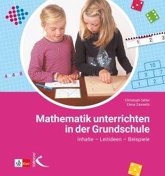 Mathematik unterrichten in der Grundschule - Zannetin, Elena; Selter, Christoph