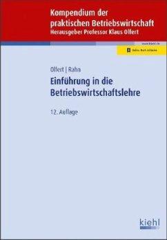 Einführung in die Betriebswirtschaftslehre - Olfert, Klaus;Rahn, Horst-Joachim