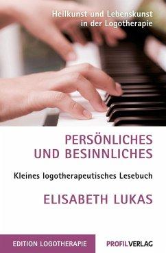 Persönliches und Besinnliches - Lukas, Elisabeth