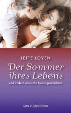 Der Sommer ihres Lebens und andere erotische Li...