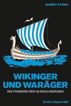 Wikinger und Waräger (eBook, ePUB) - Stähli, Albert