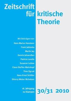 Zeitschrift für kritische Theorie / Zeitschrift für kritische Theorie, Heft 30/31 (eBook, PDF)