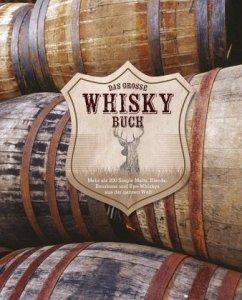 Das große Whiskybuch - Clark, Joe; Derrick, Stuart