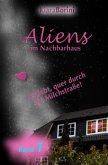 Aliens im Nachbarhaus