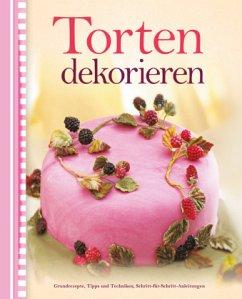Torten dekorieren - Barker, Alex