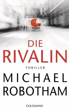 Die Rivalin (eBook, ePUB) - Robotham, Michael
