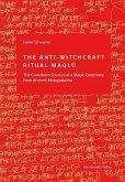 The Anti-Witchcraft Ritual Maqlû (eBook, PDF)
