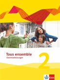 Tous ensemble 2. Grammatikübungen. Ausgabe ab 2013