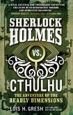 Sherlock Holmes vs. Cthulhu The Adventure of the Deadly Dimensions (eBook, ePUB)