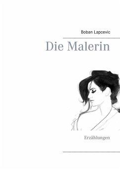 Die Malerin (eBook, ePUB)