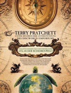 Vollsthändiger und unentbehrlicher Atlas der Scheibenwelt - Pratchett, Terry