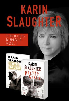 Karin Slaughter Thriller-Bundle Vol. 1 (Tote Blumen / Pretty Girls) (eBook, ePUB)