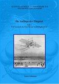 Die Anfänge der Fliegerei - Teil I (eBook, ePUB)