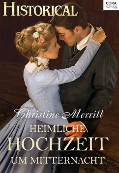 Heimliche Hochzeit um Mitternacht (eBook, ePUB) - Merrill, Christine