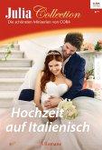 Hochzeit auf Italienisch / Julia Collection Bd.109 (eBook, ePUB)