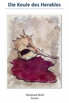 Die Keule des Herakles (eBook, ePUB) - Wolf, Winfried