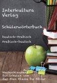 Schülerwörterbuch Deutsch-Arabisch
