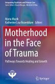 Motherhood in the Face of Trauma