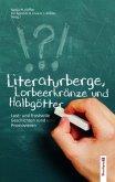 Literaturberge, Lorbeerkränze und Halbgötter.