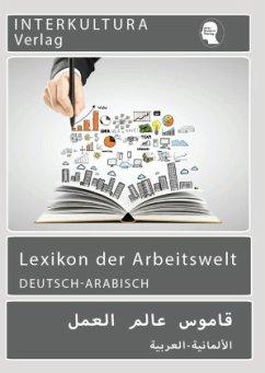 Lexikon der Arbeitswelt Deutsch-Arabisch - Nazrabi, Noor