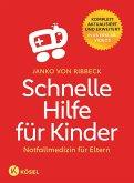 Schnelle Hilfe für Kinder (eBook, ePUB)