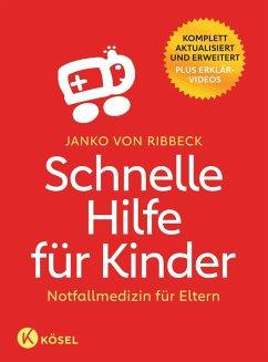Schnelle Hilfe für Kinder (eBook, ePUB) - Ribbeck, Janko von