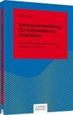 Strategieentwicklung für Unternehmensfunktionen (eBook, PDF)