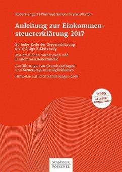 Anleitung zur Einkommensteuererklärung 2017 (eBook, PDF) - Engert, Robert; Simon, Winfried; Ulbrich, Frank