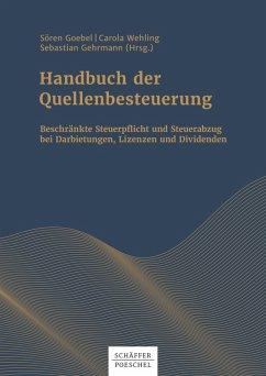 Handbuch der Quellenbesteuerung (eBook, PDF) - Goebel, Sören; Wehling, Carola; Gehrmann, Sebastian