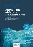 Innovationen erfolgreich kommerzialisieren (eBook, ePUB)
