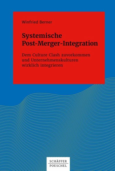 Systemische Post-Merger-Integration (eBook, ePUB) - Berner, Winfried