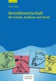 Betriebswirtschaft für Schule, Studium und Beruf (eBook, PDF)