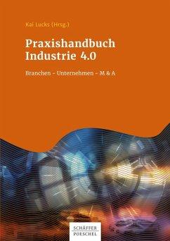 Praxishandbuch Industrie 4.0 (eBook, PDF) - Lucks, Kai