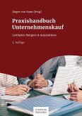 Praxishandbuch Unternehmenskauf (eBook, ePUB)