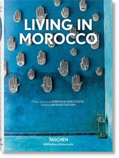 Living in Morocco - Stoeltie, Barbara; Stoeltie, René