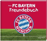 Mein FC Bayern Freundebuch 2017/2018