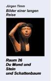 Raum 26 Du Mond und Stein und Schattenbaum (eBook, ePUB)